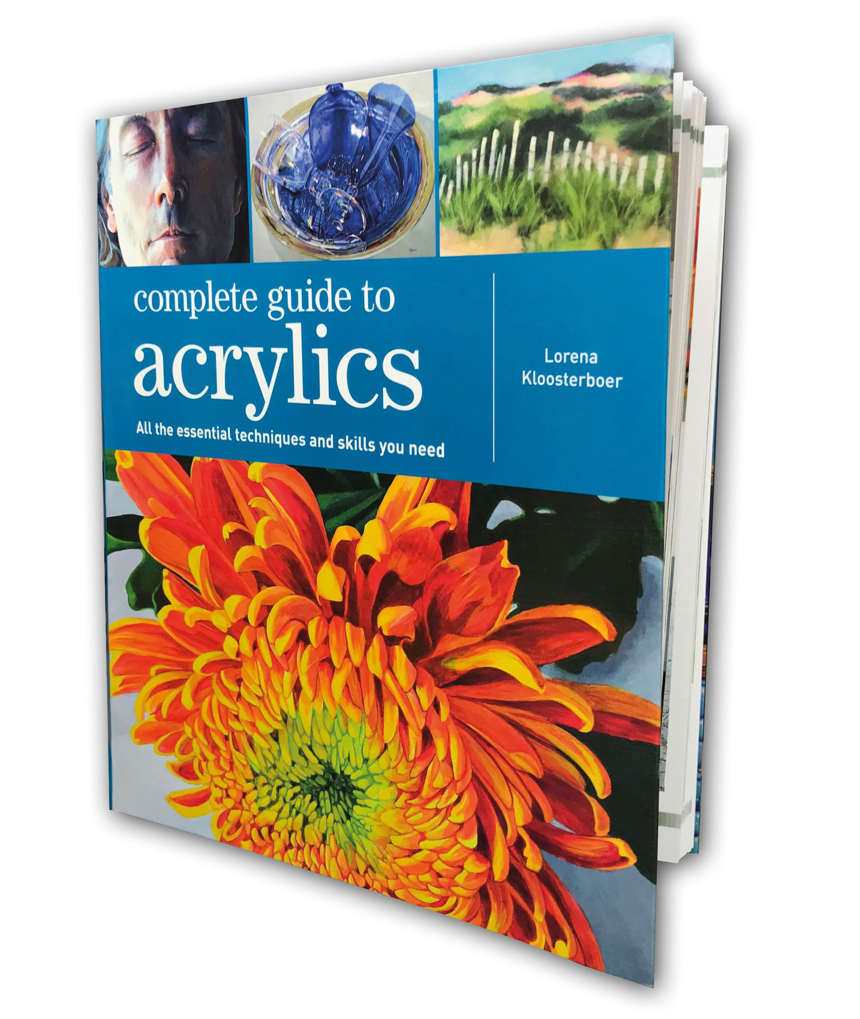 Dru Blair, David Naylor, and much more: Complete Guide to Acrylics