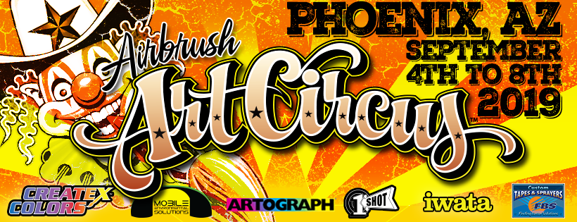 Next Airbrush Art Circus coming up in Phoenix / AZ